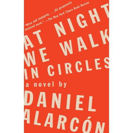 At Night We Walk in Circles : A Novel