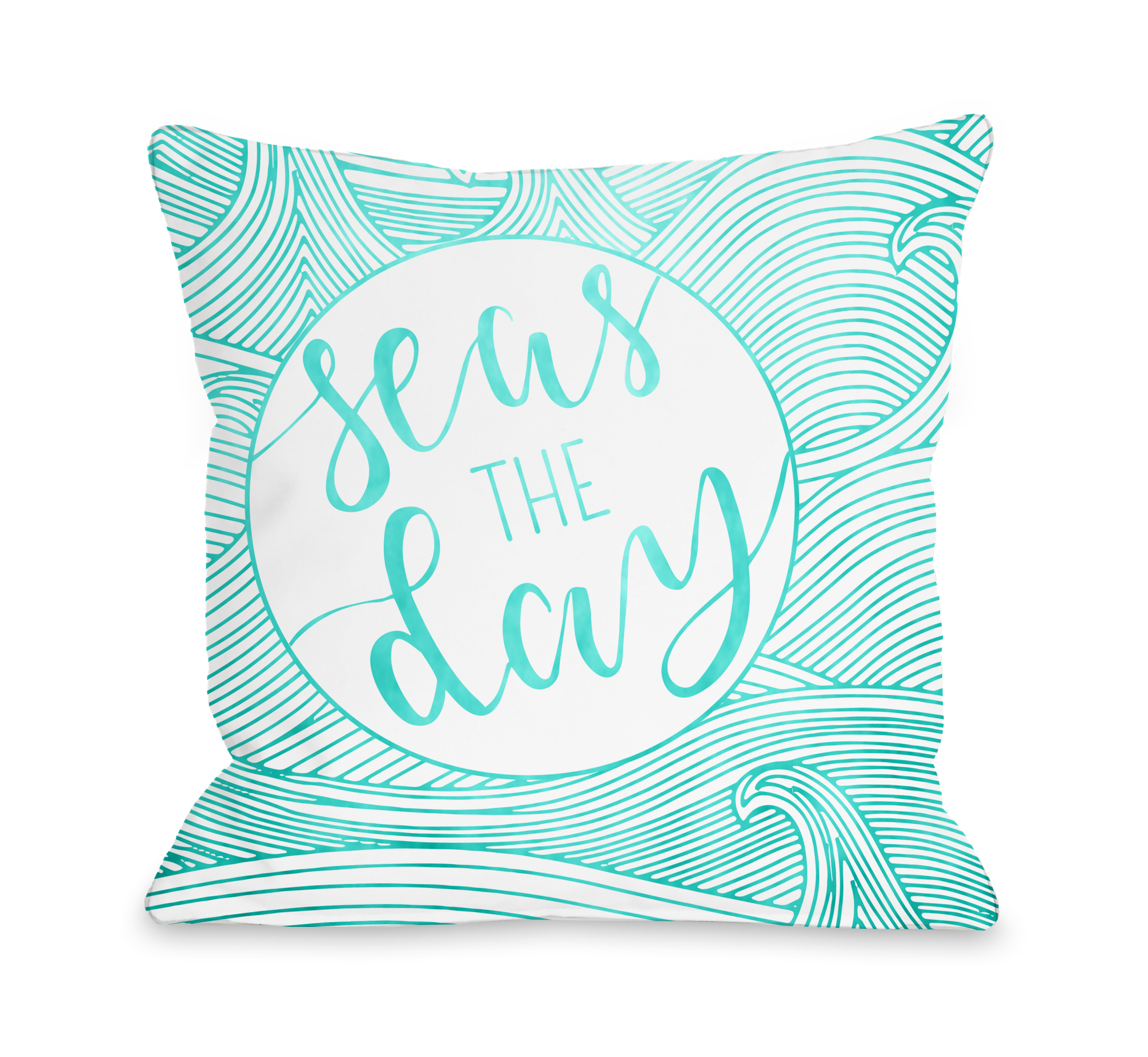 Seas The Day - Teal 18x18 Pillow by OBC