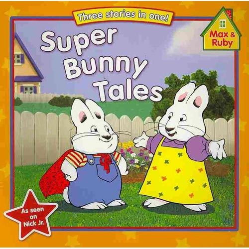 Super Bunny Tales: Super Max Saves the Day! / Super Max to the Rescue / Super Max Saves the World!