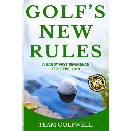 Golf's New Rules: A Handy Fast Reference Effective 2019 (Best New Rifles 2019)