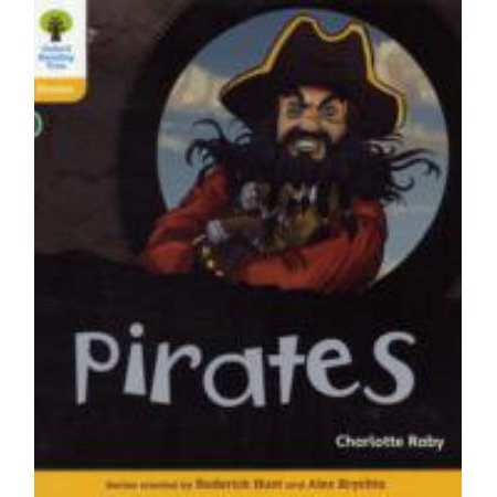 Charlotte Baseball - Oxford Reading Tree : Level 5: Floppy's Phonics Non-Fiction: Pirates
