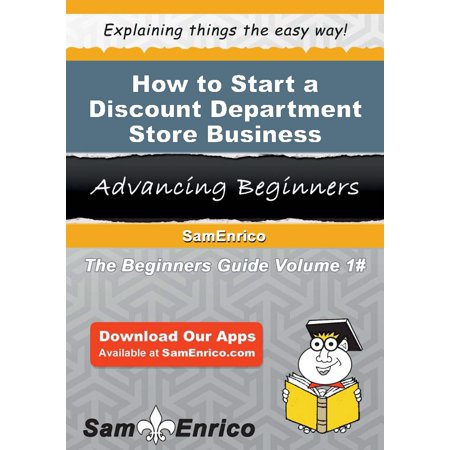 How to Start a Discount Department Store Business - eBook