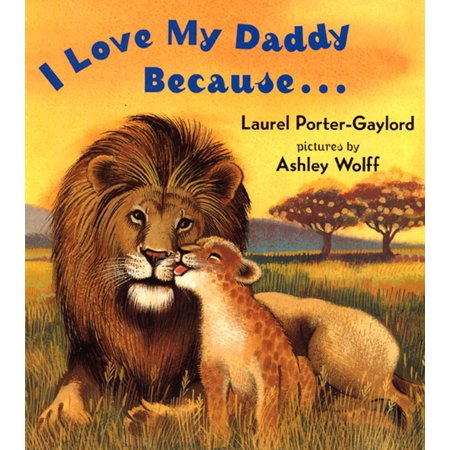 All About My Dad (I Love My Daddy Because (Board)