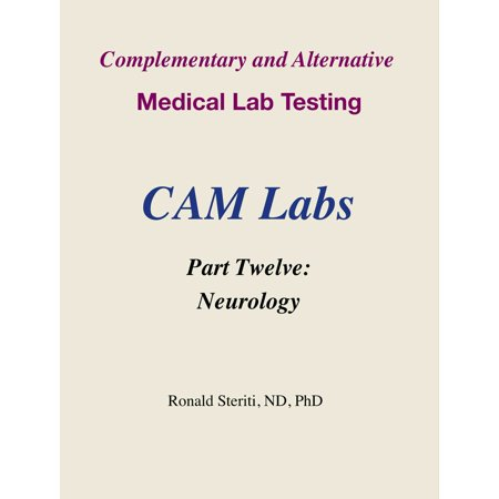 Complementary and Alternative Medical Lab Testing Part 12: Neurology -