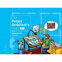 The Future Architect's Tool Kit (Hardcover)