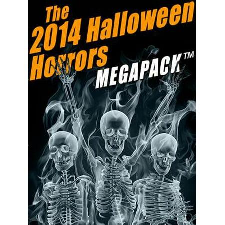 The 2014 Halloween Horrors MEGAPACK ® - eBook