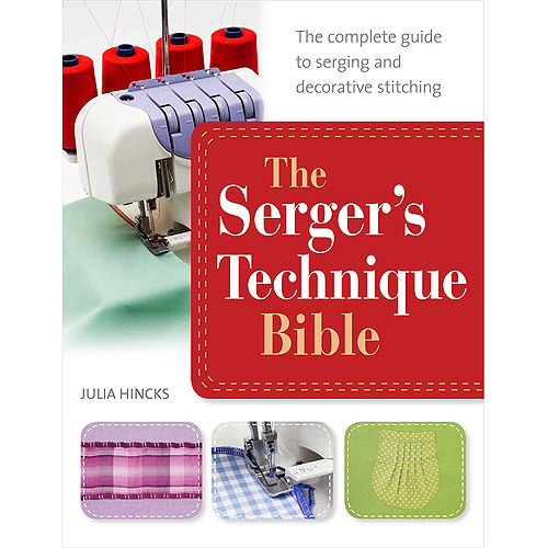 St. Martin's Books: The Serger's Technique Bible