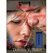 Romance of the French Country House - eBook