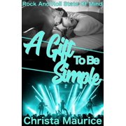A Gift To Be Simple - eBook