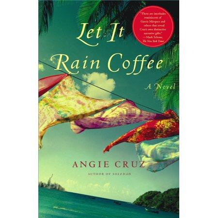 Let It Rain Coffee : A Novel (Let It Rain Paul Morton)