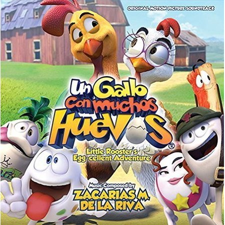 De La Riva  Zacarias M    Un Gallo Con Muchos Huevos  Little Roosters Egg Cellent Adventure   Cd