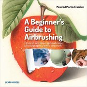 Search Press Books-A Beginner's Guide To Airbrushing, Pk 1, Search Press
