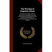 The Worship of Augustus Caesar (Hardcover)