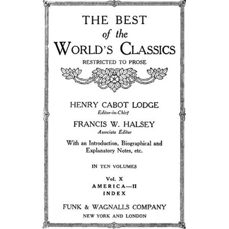 The Best Of The World's Classics (Restricted To Prose) Volume X (Mobi Classics) -