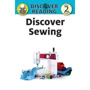 Discover Sewing: Level 2 Reader (Paperback)