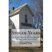 Stolen Years {A True Story of Domestic Abuse and Survival} - eBook