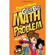 Charlotte Morgan and the Great Big Math Problem