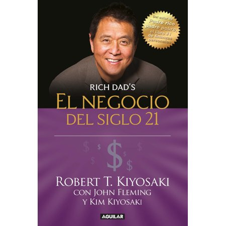 El negocio del siglo 21 / The Business of the 21st (Evolution Of Entrepreneurship In The 21st Century)