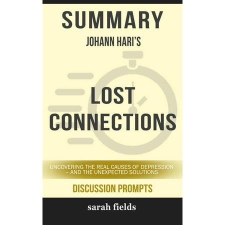 Summary: Johann Hari's Lost Connections - eBook