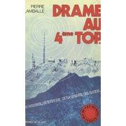 Drame au 4e top... - eBook