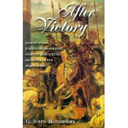 After Victory : Institutions, Strategic Restraint, and the Rebuilding of Order After Major Wars