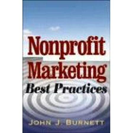 Nonprofit Marketing Best Practices by John