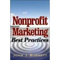Nonprofit Marketing Best Practices by John Burnett