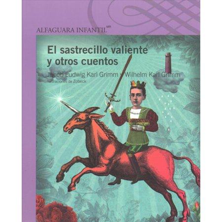 El Sastrecillo Valiente Y Otros Cuentos  The Brave Little Tailor And Other Stories