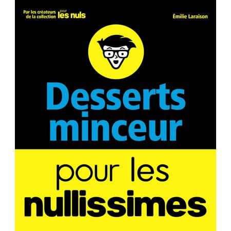 Desserts minceur pour les nullissimes - eBook (Un Dessert Pour Halloween)