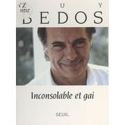 Inconsolable et gai - eBook