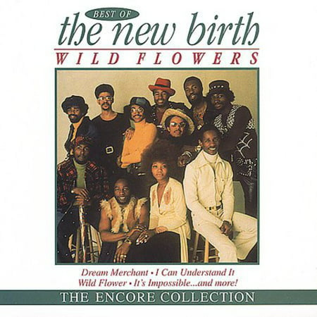 Wildflowers: Best of New Birth (Best New Soul Music)