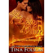 Les Desirs D'Oliver (Les Vampires Scanguards - Tome 7)