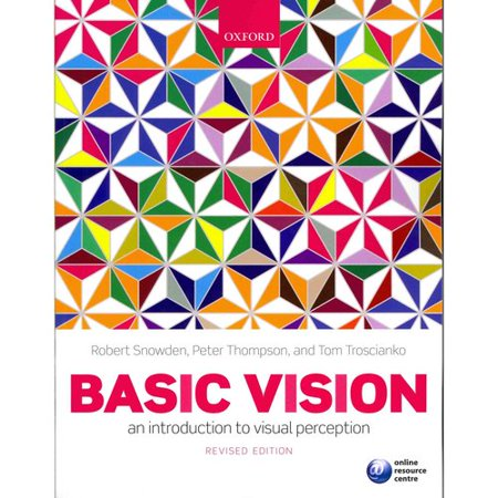 Basic Vision: An Introduction to Visual Perception by