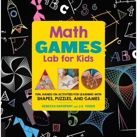 Math Games Lab for Kids : Fun, Hands-On Activities for Learning with Shapes, Puzzles, and Games (Fun Halloween Math Ideas)