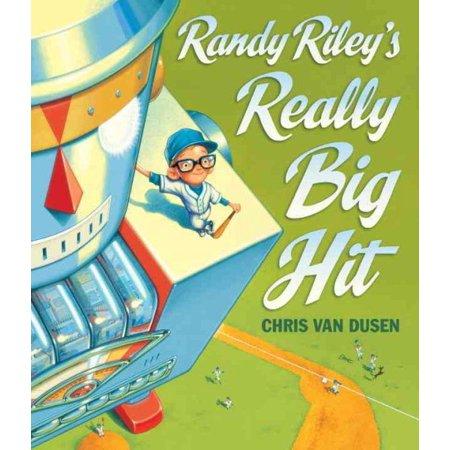 Randy Rileys Really Big Hit