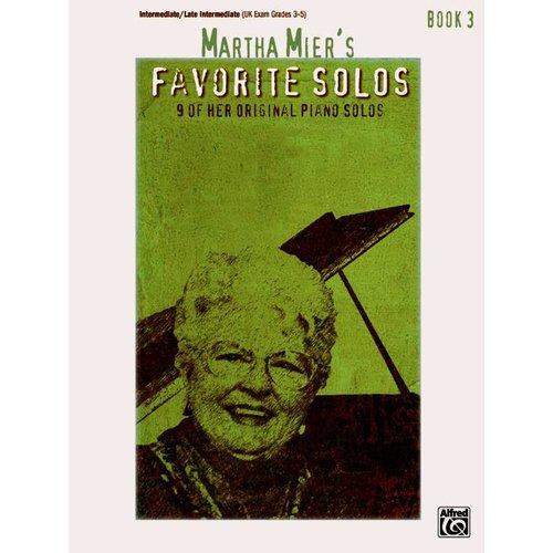 Martha Mier's Favorite Solos, Book 3: 9 of Her Original Piano Solos