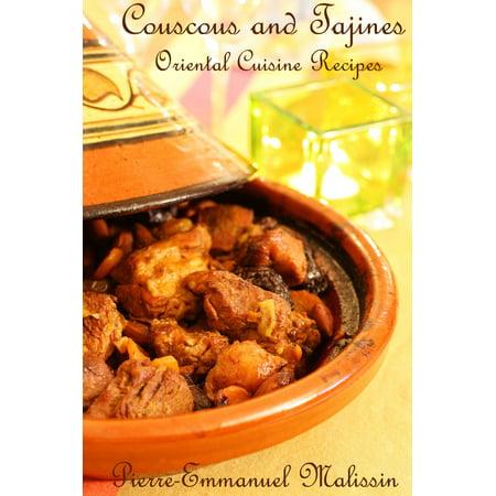 Couscous and Tajines Oriental Cuisine Recipes - eBook - Oriental Recipes