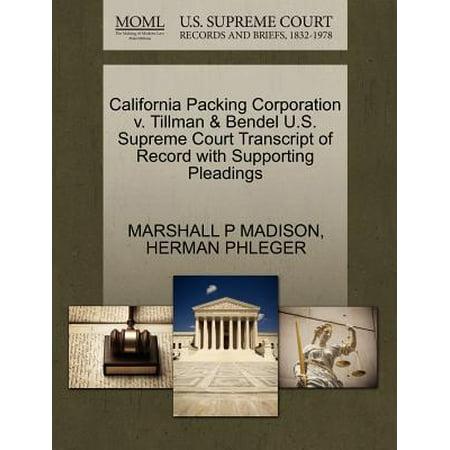 California Packing Corporation V. Tillman & Bendel U.S. Supreme Court Transcript of Record with Supporting Pleadings (Henri Bendel Type)