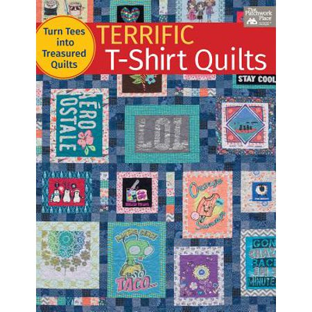 Terrific T-Shirt Quilts : Turn Tees Into Treasured