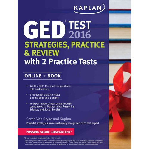 Kaplan GED Test 2016 + Online: Strategies, Practice & Review with 2 Practice Tests