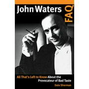 FAQ: John Waters FAQ (Paperback)