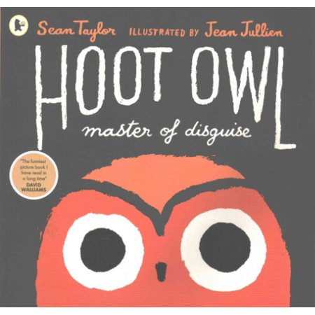 Hoot Owl, Master of Disguise (Paperback) (Hoot Owl)