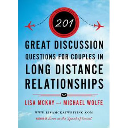 201 Great Discussion Questions For Couples In Long Distance Relationships - eBook