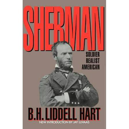Sherman: Soldier, Realist, American by