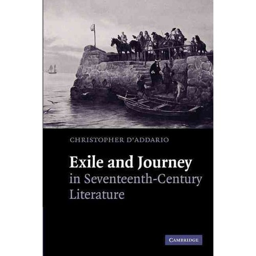 Exile and Journey in Seventeenth-Century Literature