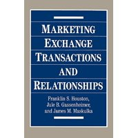 Marketing Exchange Transactions and Relationships