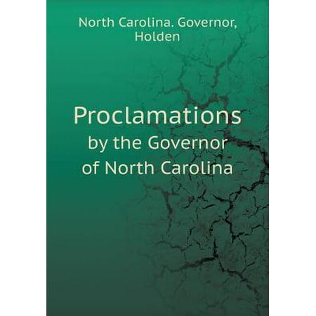 Proclamations by the Governor of North Carolina (Carolina Pr)
