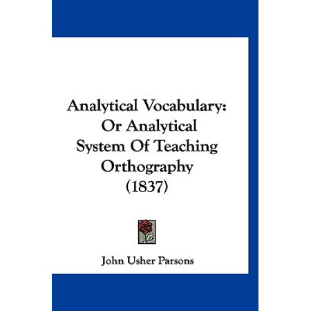 Analytical Vocabulary : Or Analytical System of Teaching Orthography (1837)