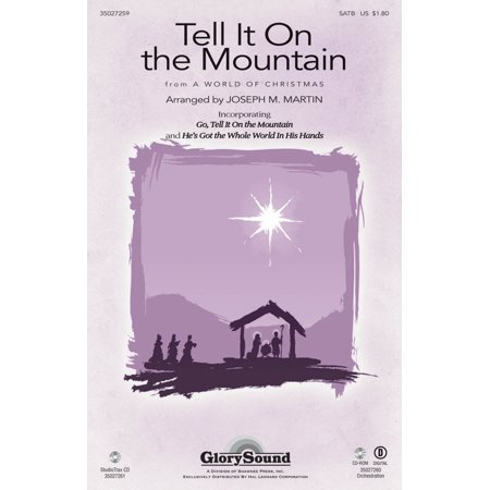 Shawnee Press Tell It On The Mountain  From A World Of Christmas  Satb Arranged By Joseph M  Martin