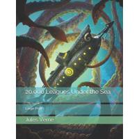 20,000 Leagues Under the Sea: Large Print (Paperback)